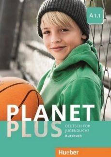 Descargar libro isbn numero PLANET PLUS.A1.1.KURSBUCH (L.ALUM.) in Spanish