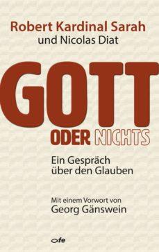 gott oder nichts (ebook)-robert sarah-nicolas diat-9783863571382