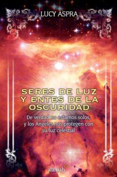 seres de luz y entes de la oscuridad (ebook)-lucy aspra-9786071110282