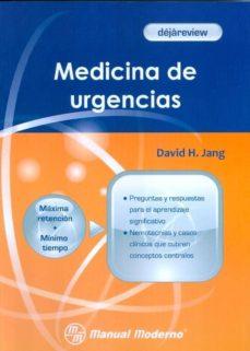 Descargar los mejores libros electrónicos gratuitos DEJAREVIEW. MEDICINA DE URGENCIAS. iBook RTF (Spanish Edition) 9786074482782 de DAVID H. JANG