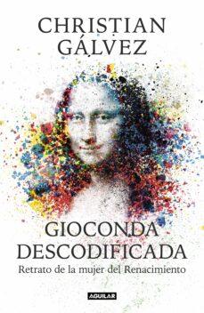 gioconda descodificada-christian galvez-9788403515482