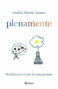 Viamistica.es Plena Mente: Mindfulness O El Arte De Estar Presente Image