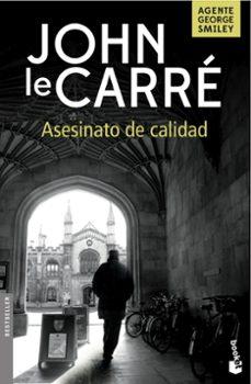 Ebook para descargar dummies ASESINATO DE CALIDAD en español 9788408160182  de JOHN LE CARRE