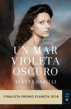 un mar violeta oscuro (ebook)-ayanta barilli-9788408199182