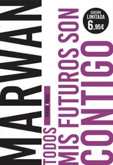 Libros descargables gratis para nook color. TODOS MIS FUTUROS SON CONTIGO en español 9788408208082