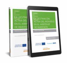 Libros gratis para descargar maniquíes. LA LEGITIMACIÓN ACTIVA DEL INDIVIDUO EN EL ARBITRAJE DE INVERSIÓN 9788413097282 ePub PDB iBook