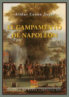 Descargas gratuitas de libros electrónicos y revistas EL CAMPAMENTO DE NAPOLEÓN (Literatura española) de ARTHUR CONAN DOYLE