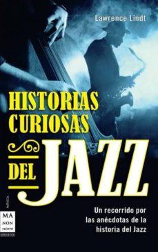 Descargar HISTORIAS CURIOSAS DEL JAZZ gratis pdf - leer online