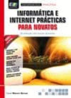 informática e internet prácticas para novatos-daniel manero bernao-9788415457282