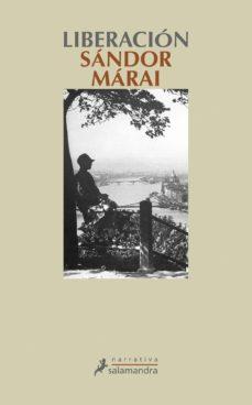 liberación (ebook)-sandor marai-9788415629382