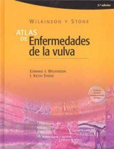 Leer libros electrónicos en línea gratis sin descargar ATLAS DE ENFERMEDADES DE LA VULVA (Spanish Edition)