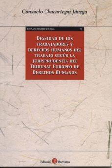 Geekmag.es Dignidad De Los Trabajadores Y Derecho Humanos Del Trabajo Según La Jurisprudencia Del Tribunal Europeo De Derechos Humanos Image