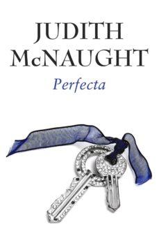 perfecta (perfecta 2) (ebook)-judith mcnaught-9788415962182