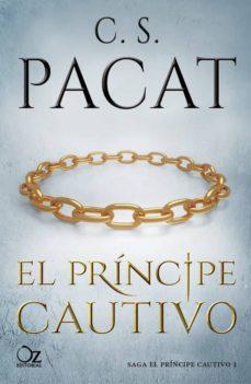 el principe cautivo (saga el principe cautivo 1)-c. s. pacat-9788416224982