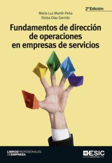 Descargar FUNDAMENTOS DE DIRECCION DE OPERACIONES EN EMPRESAS DE SERVICIOS (2ª ED.) gratis pdf - leer online