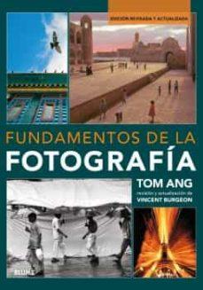 fundamentos de la fotografía-tom ang-9788416965182