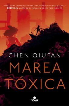 Descargar libros gratis kindle MAREA TOXICA de CHEN QIUFAN