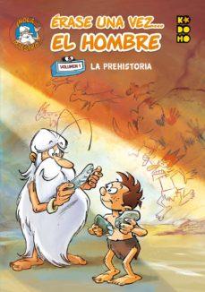 érase Una Vez El Hombre Núm 01 La Prehistoria Afroula Hadjiyannakis Comprar Libro 9788417549282