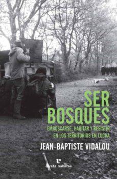 Colorroad.es Ser Bosques: Emboscarse, Habitar Y Resistir En Los Territorios En Lucha Image