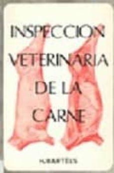 Descargar ebook gratis ebook INSPECCION VETERINARIA DE LA CARNE (2ª ED.) de H. ET AL. BARTELS 9788420002682 (Literatura española) PDF ePub