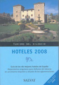 Carreracentenariometro.es Hoteles 2008: Turismo Del Silencio Image