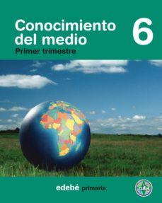 Padella.mx Conocimiento Del Medio 6º E.p. (Encuadernacion Por Trimestres) (En Ruta) Image