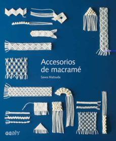 Descarga gratuita de libros en formato epub. ACCESORIOS DE MACRAME 9788425230882 PDF
