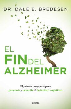 Leer libros en línea descargas gratuitas EL FIN DEL ALZHEIMER 9788425355882 DJVU ePub RTF