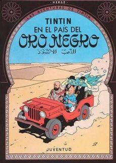 Javiercoterillo.es Tintin En El Pais Del Oro Negro (13ª Ed.) Image