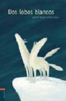 dos lobos blancos-antonio ventura-9788426352682
