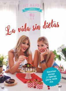 la vida sin dietas-9788427043282