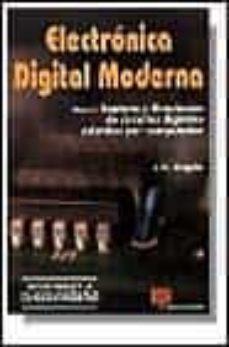 Descargar ELECTRONICA DIGITAL MODERNA   CAPTURA Y SIMULACION DE CIR CUITOS DIGITALES ASISTIDOS POR CO gratis pdf - leer online