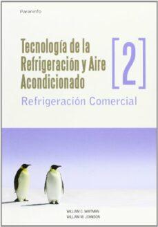 tecnologia de la refrigeracion y aire acondicionado 2-william whitman-9788428326582