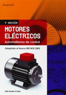 Amazon libros de audio uk descargar MOTORES ELECTRICOS: AUTOMATISMOS DE CONTROL (9ª ED.) 9788428328982 de JOSE ROLDAN VILORIA