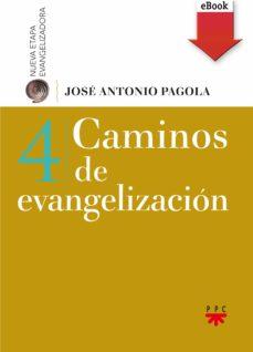 caminos de evangelización (ebook-epub) (ebook)-jose antonio pagola-9788428832182