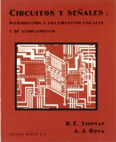 Descargar joomla ebook CIRCUITOS Y SEÑALES: INTRODUCCION A LOS CIRCUITOS LINEALES Y DE ACOPLAMIENTO 9788429134582 de ROSA ALBERT J in Spanish