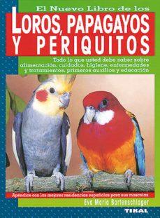 loros, cotorras y periquitos-eva maria bartenschlager-9788430582082