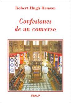 confesiones de un converso-robert hugh benson-9788432131882