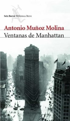 Descargar ebooks a iphone VENTANAS DE MANHATTAN 9788432211782 de ANTONIO MUÑOZ MOLINA  in Spanish