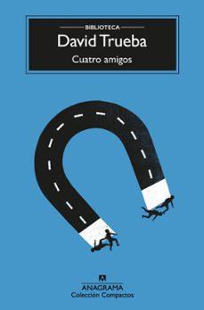 Descargar libro en linea pdf CUATRO AMIGOS (4ª ED.) en español