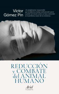 reducción y combate del animal humano (ebook)-victor gomez pin-9788434418882