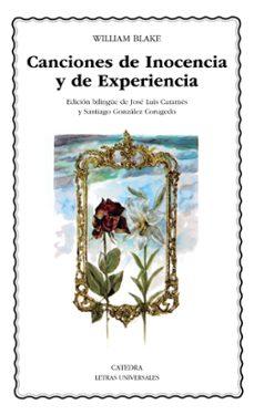 Descarga archivos  de libros gratis. CANCIONES DE INOCENCIA Y DE EXPERIENCIA (ED. BILINGÜE)