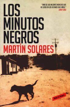 Libros gratis para descargas de maniquíes. LOS MINUTOS NEGROS de MARTIN SOLARES in Spanish