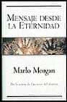 mensaje desde la eternidad-marlo morgan-9788440689382