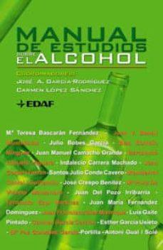 Libros gratis en línea para descargar pdf. MANUAL DE ESTUDIOS SOBRE EL ALCOHOL