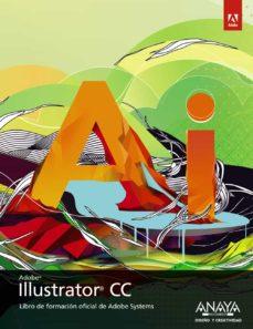 illustrator cc (diseño y creatividad)-9788441534582