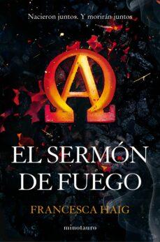el sermon de fuego (sermon de fuego i)-francesca haig-9788445002582