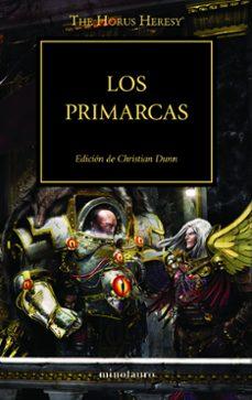 Libros gratis descargar ipod touch LA HEREJIA DE HORUS 20: LOS PRIMARCAS in Spanish CHM de