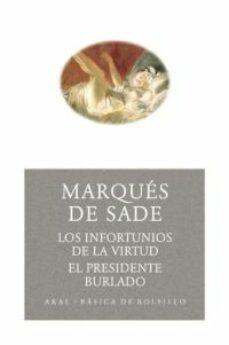 los infortunios de la virtud. el presidente burlado (ebook)-marques de sade-9788446031703
