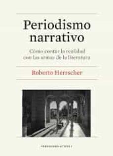 periodismo narrativo-roberto herrscher-9788447536382